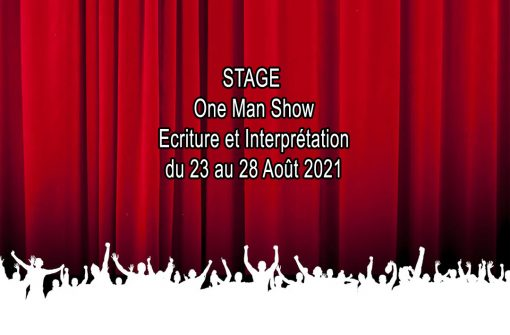 Stage One Man Show (écriture et interprétation)